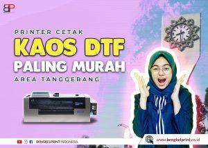 Paket Usaha Sablon DTF Tangerang
